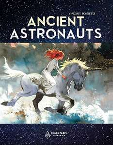 Ancient Astronauts - 192 page painted graphic novel free for Kindle