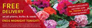 Thompson & Morgan free delivery today only using code TM_TN512W on plants bulbs and seeds.