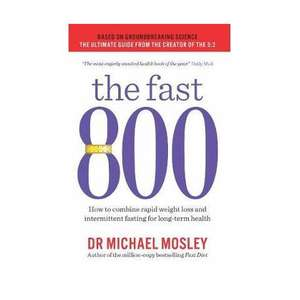 The Fast 800: How to combine rapid weight loss and intermittent fasting for long-term health PAPERBACK @ Amazon - £4 Prime / £6.99 non-Prime