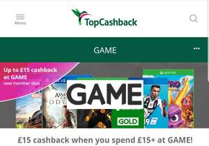 £15 cashback when you spend £15+ at GAME! (New members only) or 100% cashback under £15