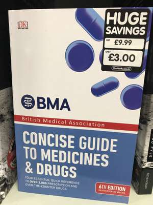 BMA Concise Guide to Medicines and Drugs - online and in store £3 @ The Works
