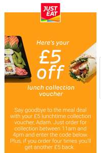 £5 off lunchtime collection with code at Just Eat (email invite)