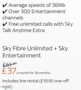 Full Sky fibre broadband, Sky Entertainment TV package & any time calls phone line. £37 a month - 18 months £666