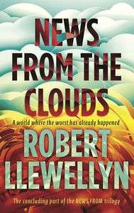 News From The Clouds (Hardcover) Signed by: Robert Llewellyn (Kryten: Red Dwarf) only 99p @ Forbidden Planet (£1 P&P)