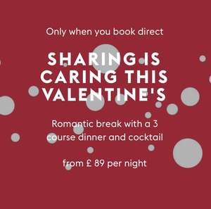 Valentines Special - Overnight stay + 3 course dinner and cocktail each from £89 per couple - upgrade to club room for £10 @ Village Hotels