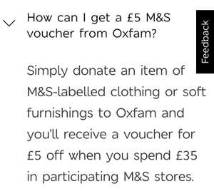 £5 M&S  voucher on a a £35 spend when you donate a M&S item labelled clothing  or soft furnishings.