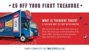 £5 off first Amazon Treasure Truck purchase (Account specific)