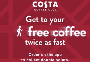 Costa Collect Double bonus points offer - Purchase any drink via the Costa mobile app using the Costa Collect pre order