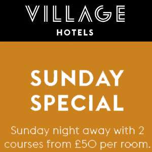 Village Hotels Sunday Special - 1 Night Stay + Two Course Dinner each from £50 per night / £25pp