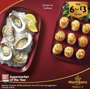 Valentines Day special fresh oysters or scallops 70p each or 6 for £3 in store @ Morrisons