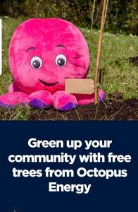 Free trees from Octopus Energy for  local schools and community groups