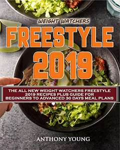 Weight Watchers Freestyle Cookbook 2019  (Weight Watchers Cookbook 2) Kindle Edition  - Free Download @ Amazon