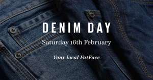 £10 off FatFace jeans when you recycle 1x pair in store on Sat 16th Feb instore