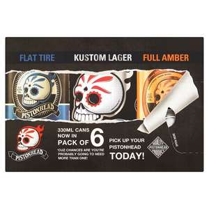 Pistonhead Mixed 6 pack craft lager 330ml, £8 each or two packs for £9 at Tesco