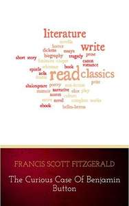 The Curious Case of Benjamin Button by Francis Scott Fitzgerald Free on Kindle @ Amazon