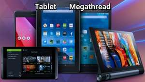 Tablet *Megathread* - Tablets To Suit All - Cheapest New Prices