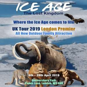Adult + Kids Tickets to Ice Age: The Lost Kingdom Experience, Gunnersbury Park, London in April now £9.87 each w/code via Littlebird