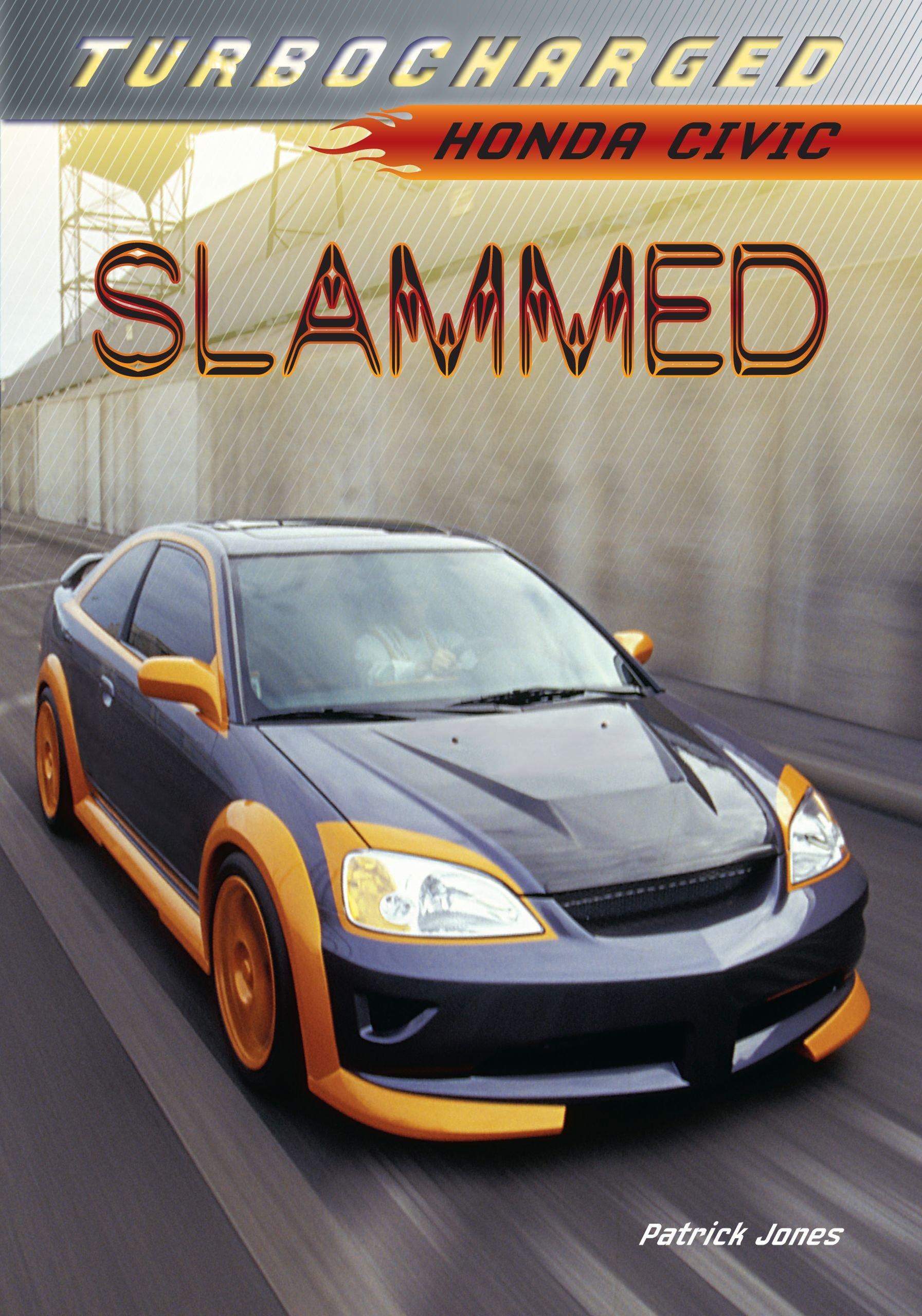 Slammed: Honda Civic (Turbocharged) Paperback - 25p (Prime) £3.24 (Non Prime) @ Amazon