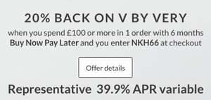 20% back £100 spend on V by Very 6 month BNPL