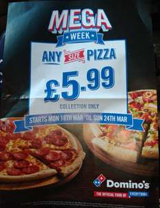 Mega Week, Any Size Pizza £5.99, Collection Only, Monday 18th March Til Sunday 24th March @ High Street, Glasgow, (City Centre), Domino's