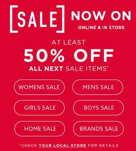 NEXT SALE at least 50% off most sale items - In store and online now!