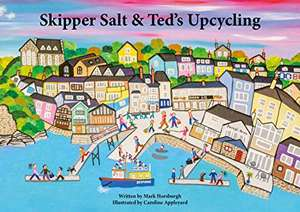 Skipper Salt and Ted's Upcycling - free Amazon Kindle ebook for children aged 5 to 12