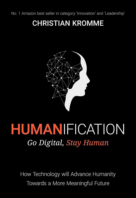 Humanification – Go Digital, Stay Human - free on Kindle @ Amazon
