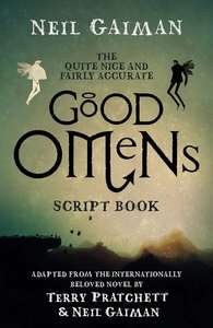 Good Omens (The Quite Nice and Fairly Accurate Good Omens Script) Signed Neil Gaiman @ Forbiddenplanet for £20