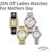 25% off all Rotary ladies watches for Mothers day at Harvey Nichols