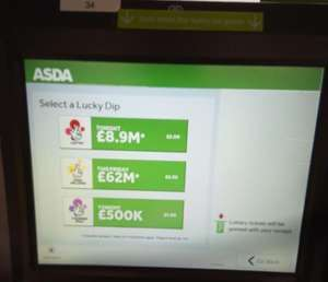 BUY LOTTERY LUKY DIPS AT SELF SCAN CHECKOUTS @ ASDA instore only(good deal if you don't have online account)
