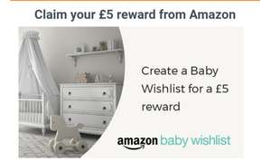 £5 reward off a £20 from Baby wish list at Amazon