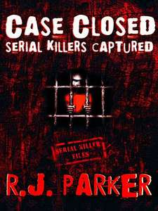 Case Closed: Serial Killers Captured, Free Kindle Edition