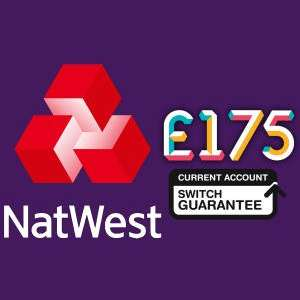 Get £175 when you switch and stay with NatWest [Pay in at least £1,500]