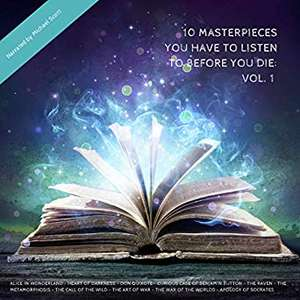 10 Masterpieces You Have to Listen to Before You Die 1  (Audible Audiobook – Unabridged) 78p @ Amazon