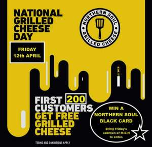 Free Grilled Cheese at both Northern Soul Grilled Cheese sites +chance to win a Black Card from 11am today only (see description).