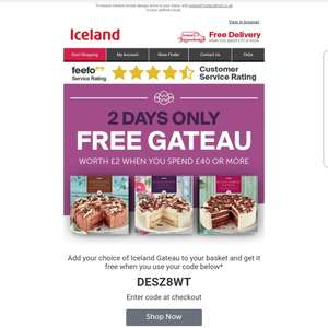 Free gateau with £40 spend using code @ Iceland
