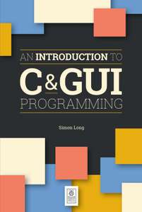 An Introduction to C and GUI Programming - Free PDF Ebook @ raspberrypi.org
