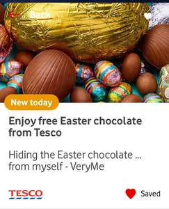 FREE Tesco Easter chocolate VeryMe Vodafone  up to the value of £1.00