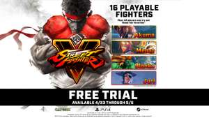 Street Fighter V: Arcade Edition (PC & PS4) Free trial from April 23 to May 05