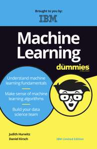 Machine Learning For Dummies By IBM (FREE)