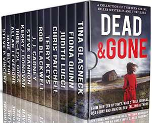 Dead and Gone: A Collection of 13 Serial Killer Mysteries and Thrillers Kindle Edition - Free Download @ Amazon