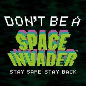 "Free ""don't be a Space Invader' car and van stickers"