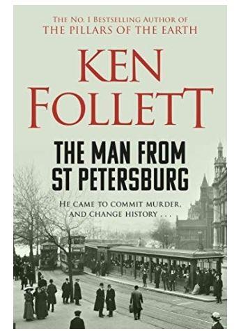 Ken Follett - The Man From St Petersburg, kindle edition, Amazon, 99p