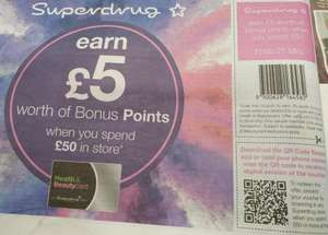 £5 worth of bonus points on £50 spend in store - Health & Beauty card holders @ Superdrug (voucher in today's Metro)