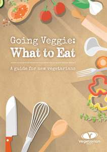Going Veggie - what to eat  (and more in OP) Delivered for Free @ Vegetarian Society