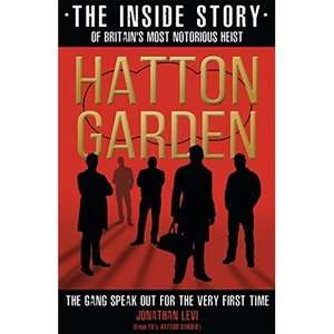 Hatton Garden The Inside Story Paperback book £1.99 @ A Great Read