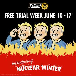 FREE - Fallout 76 Trial - 10th-17th June 2019 [PS4 / XBoxOne / PC]