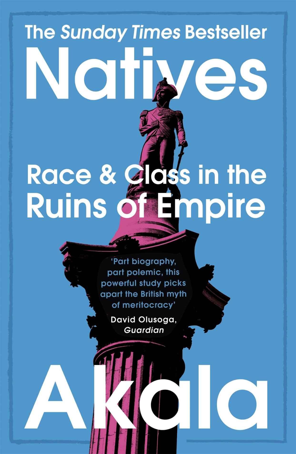 NATIVES by Akala (Kindle Edition) 99p at Amazon