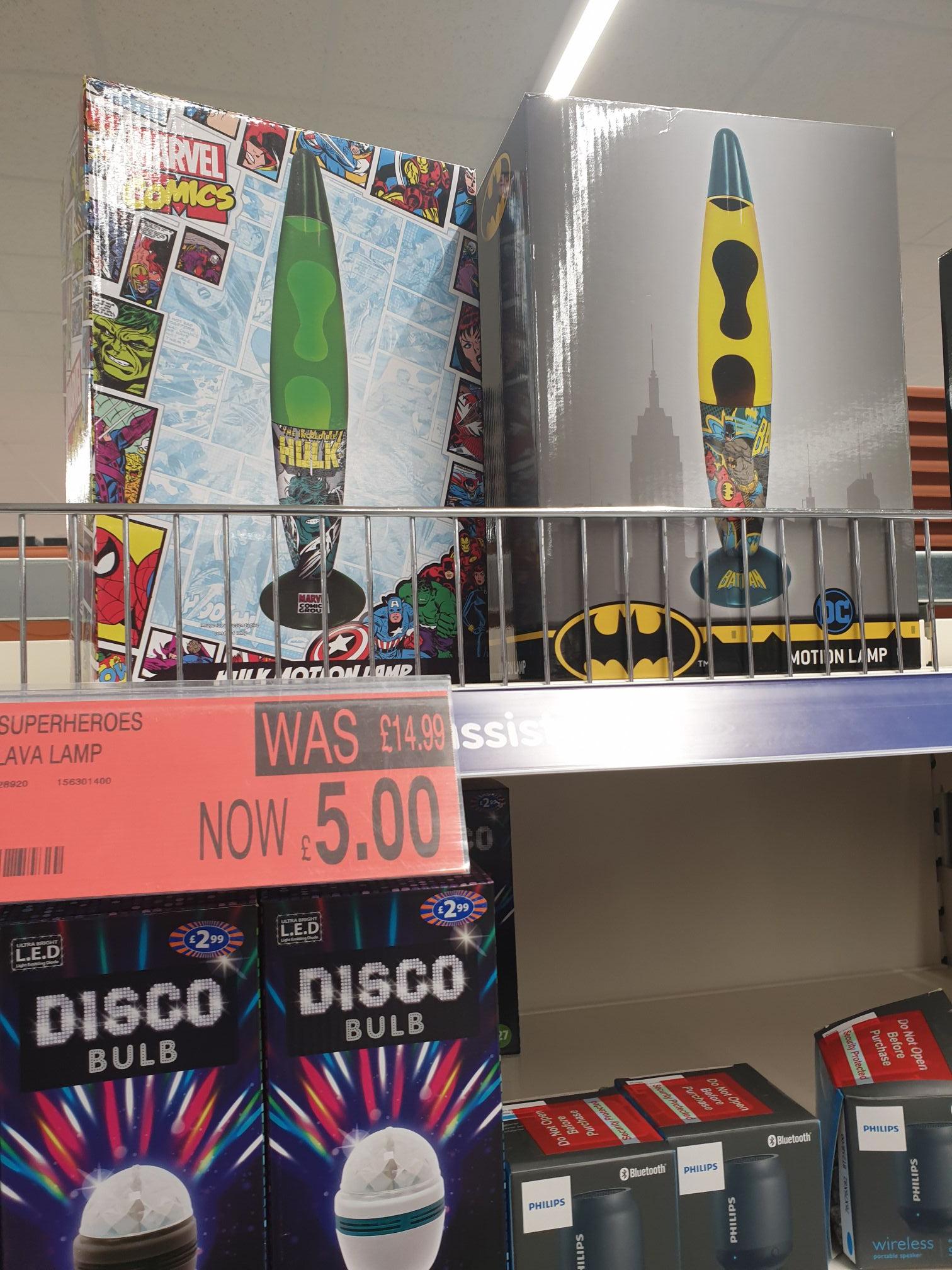 Superheros lava lamp was £14.99 now £5 @b&m