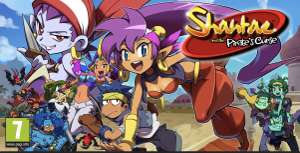 Shantae and the Pirate's Curse £8.75/ Shantae: Half-Genie Hero £7.99 (switch) @ Nintendo eshop